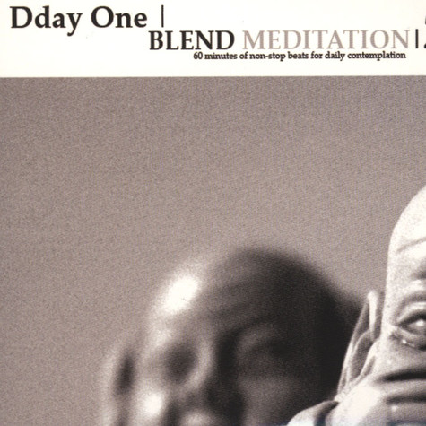 Dday One - Blend Meditation Volume 2