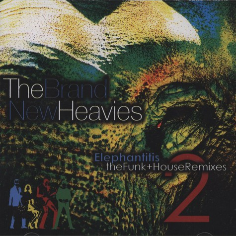 Brand New Heavies, The - Elephantitis 2: The Funk & House Mixes