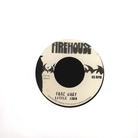 Little John / King Tubby & Firehouse Crew  - Fade Away / Version