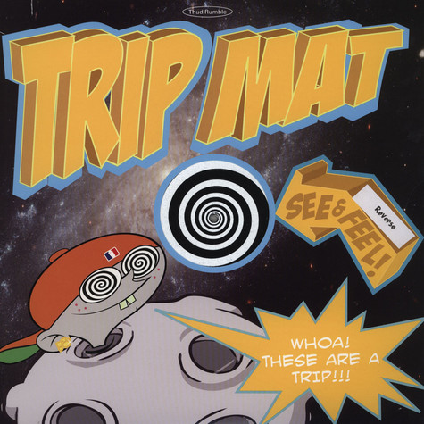 Thud Rumble presents - Trip Mats