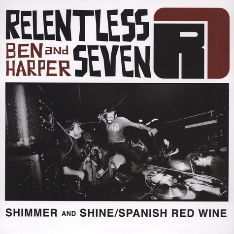 Ben Harper And The Relentless Seven - Shimmer And Shine