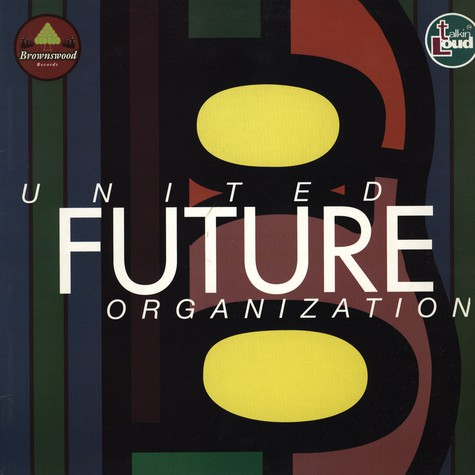 United Future Organization - United Future Organization