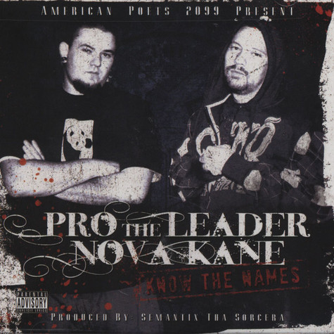 Pro The Leader & Nova Kane - Know The Names