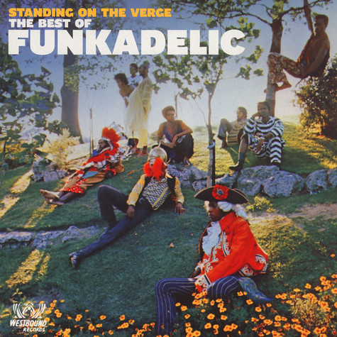 Funkadelic - The Best Of - Standing On The Verge