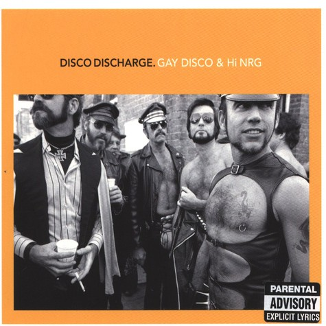V.A. - Disco Discharge – Gay Disco & Hi NRG