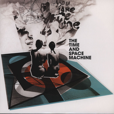 Time & Space Machine, The - You Are The One