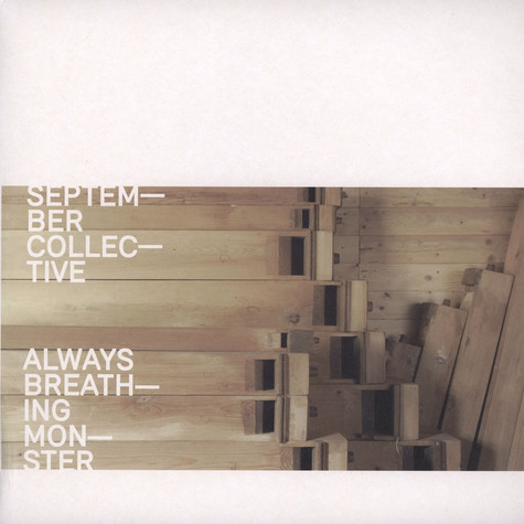 September Collective - Always Breathing Monster