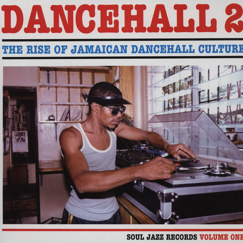 Dancehall - The rise of Jamaican dancehall culture volume 2 - LP 1