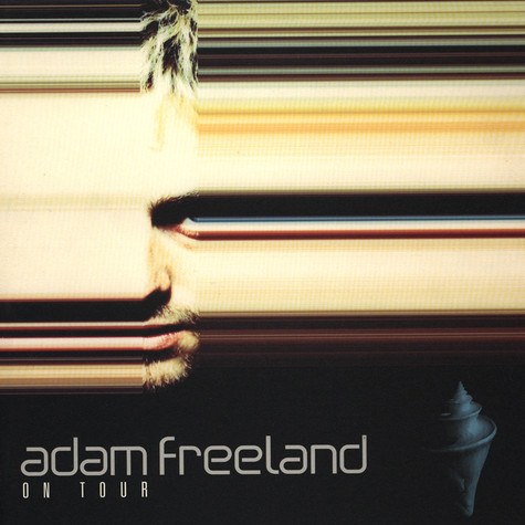 Adam Freeland - On Tour