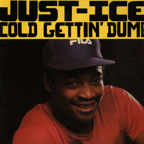 Just-Ice - Cold gettin' dumb