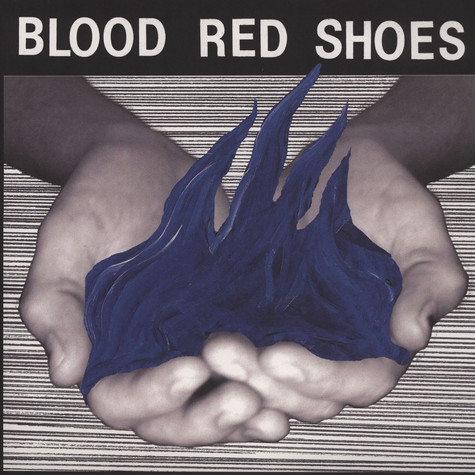 Blood Red Shoes - Fire Like This