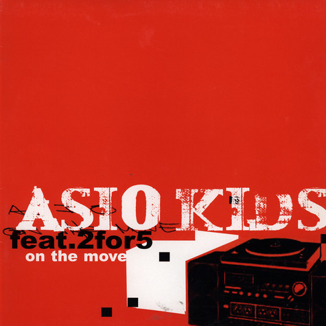Asio Kids - On the Move feat. 2 for 5