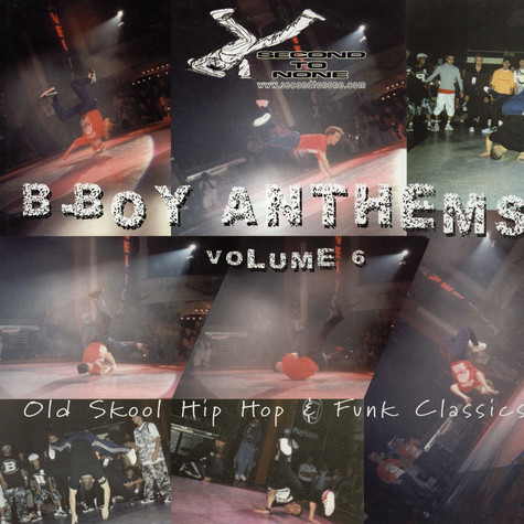 Second To None presents - B Boy Anthems vol.6