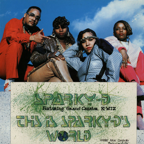 Sparky-D - This is Sparky-D's world feat. Grand Creator K-Wiz