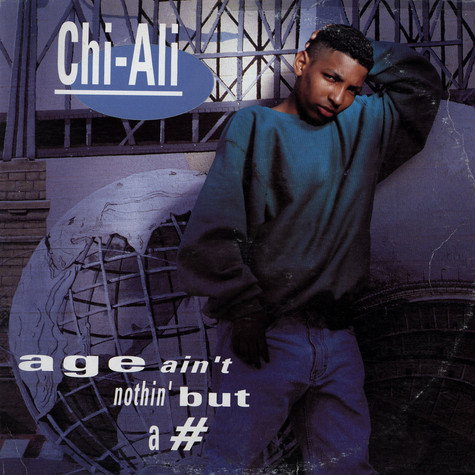 Chi Ali - Age ain't nothing' but a #
