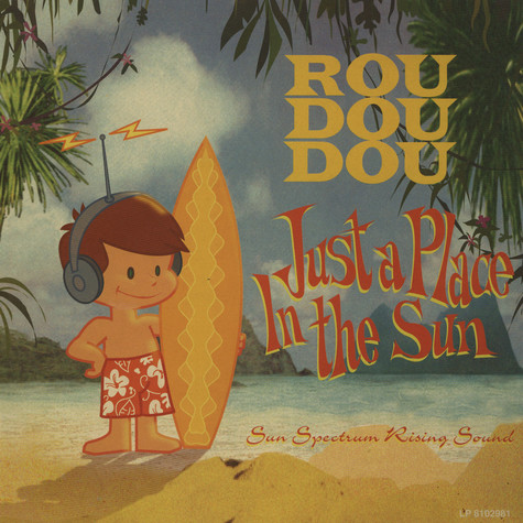 Roudoudou - Just a place in the sun