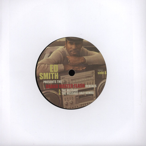Ed Smith presents - The Message Remix