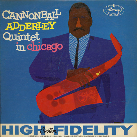 Cannonball Adderley Quintet, The - In Chicago