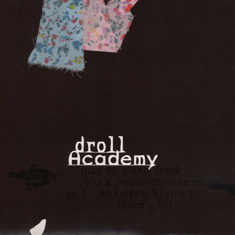 Droll Academy - Play The Piano Drunk Like A Percussion ?