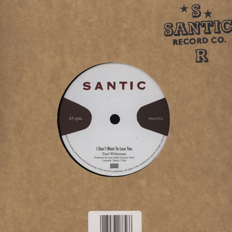 Paul Whiteman / King Tubby - I Don't Want To Loose You / Santic Meet King Tubby