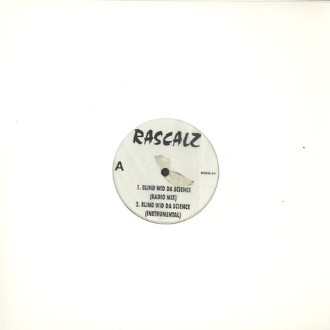 Rascalz - Blind wid da science