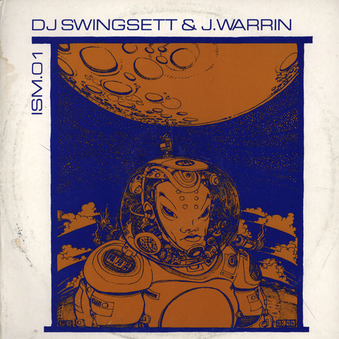DJ Swingsett & J. Warrin - ISM.01