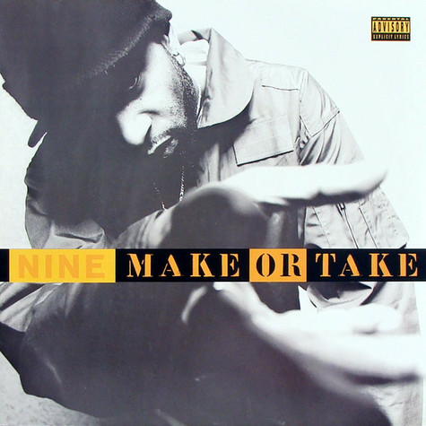 Nine - Make Or Take