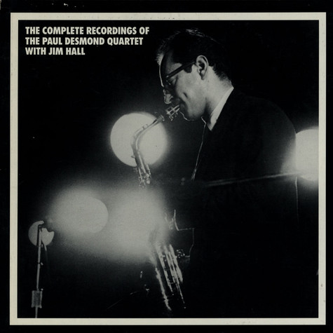 Paul Desmond Quartet, The - The Complete Recordings Of The Paul Desmond Quartet With Jim Hall