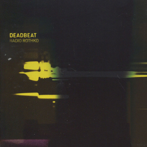 Deadbeat - Radio Rothko
