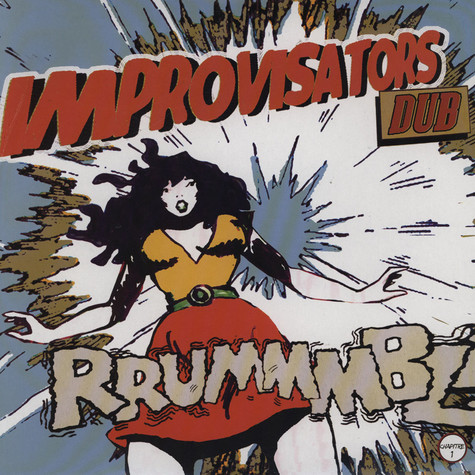 Improvisators Dub - Rrumble!