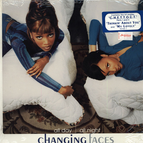 Changing Faces - All day, all night