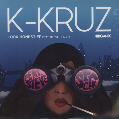 K-Kruz - Look Honest EP with Steve Spacek
