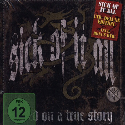 Sick Of It All - Based On A True Story Limited Edition