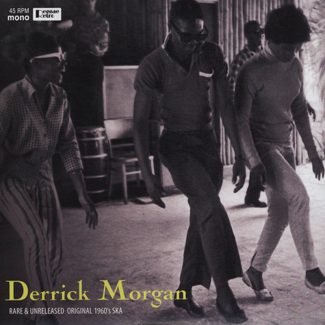 Derrick Morgan - Rare & Unreleased Original 1960s Ska