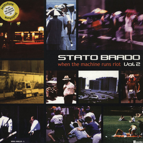 Stato Brado - When The Machines Runs Riot Vol.2