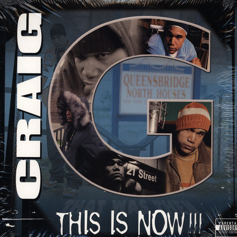 Craig G - This is now