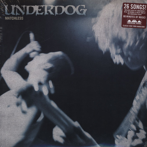 Underdog - Matchless - The Underdog Discography
