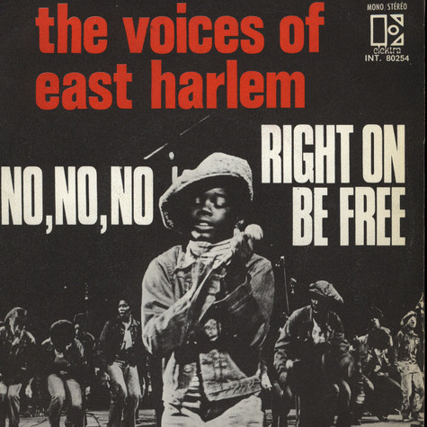 Voices Of East Harlem, The - No, No, No