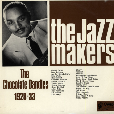 Jazz Makers, The - The Chocolate Dandies 1928-33