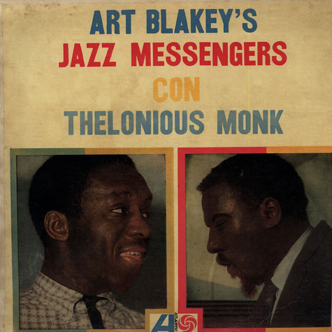 Art Blakey & The Jazz Messengers With Thelonious Monk - Art Blakey & The Jazz Messengers Con Thelonious Monk