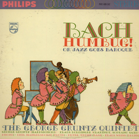 George Gruntz Quintet, The - Bach, Humbug!