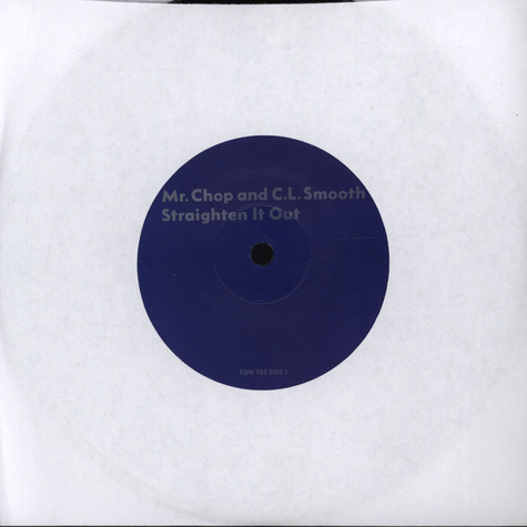 Mr. Chop & CL Smooth - Straighten It Out