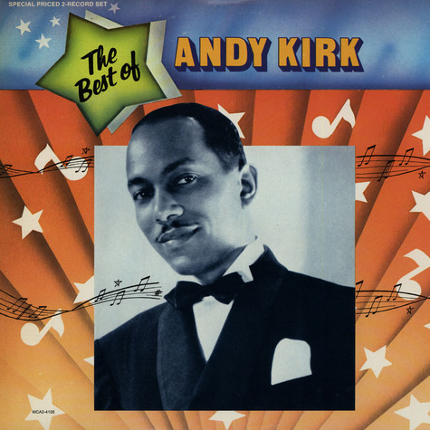 Andy Kirk - The Best Of Andy Kirk