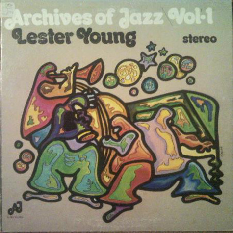 Lester Young - Archives Of Jazz Vol. 1