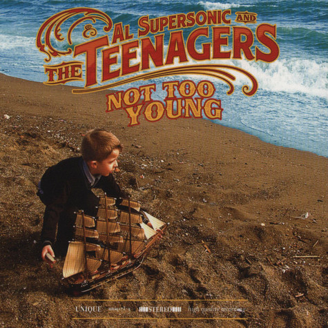 Al Supersonic & The Teenagers - Not Too Young