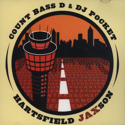 Count Bass D & DJ Pocket - Hartsfield JAXson