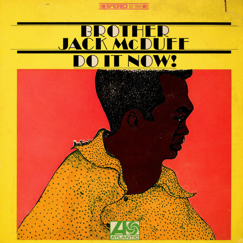 Brother Jack McDuff - Do It Now!
