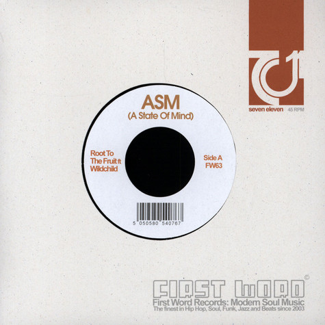 ASM (A State Of Mind) - Root To The Fruit feat. Wildchild / Certified Organic feat. Sadat X