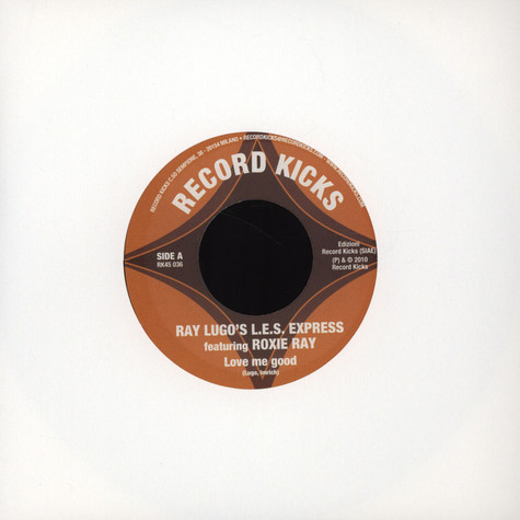 Ray Lugo's L.E.S. Express - Love Me Good Feat. Roxie Ray