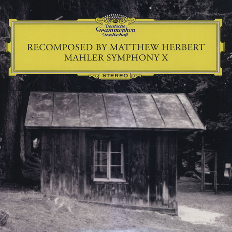 Matthew Herbert - Mahler Symphony X Recomposed